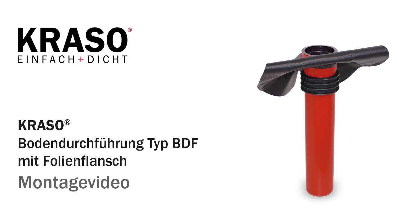 Montagevideo KRASO Bodendurchführung Typ BDF