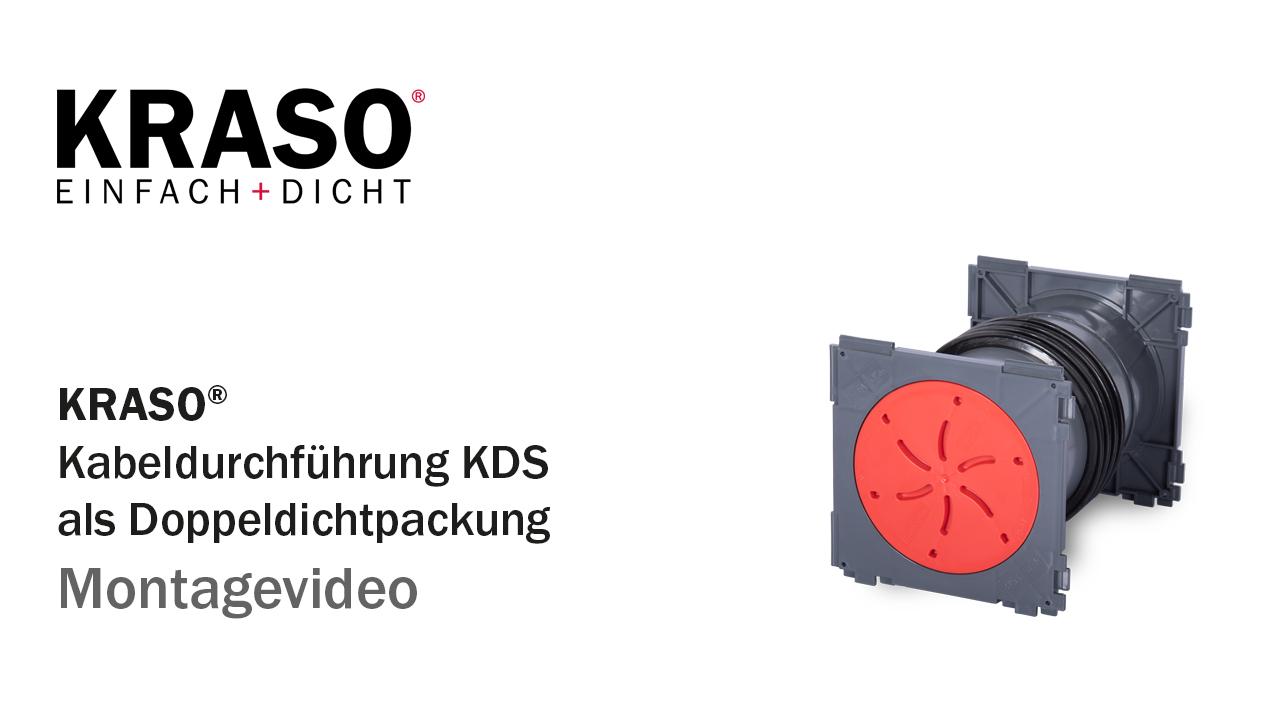 Montagevideo KRASO Kabeldurchführung KDS als Doppeldichtpackung